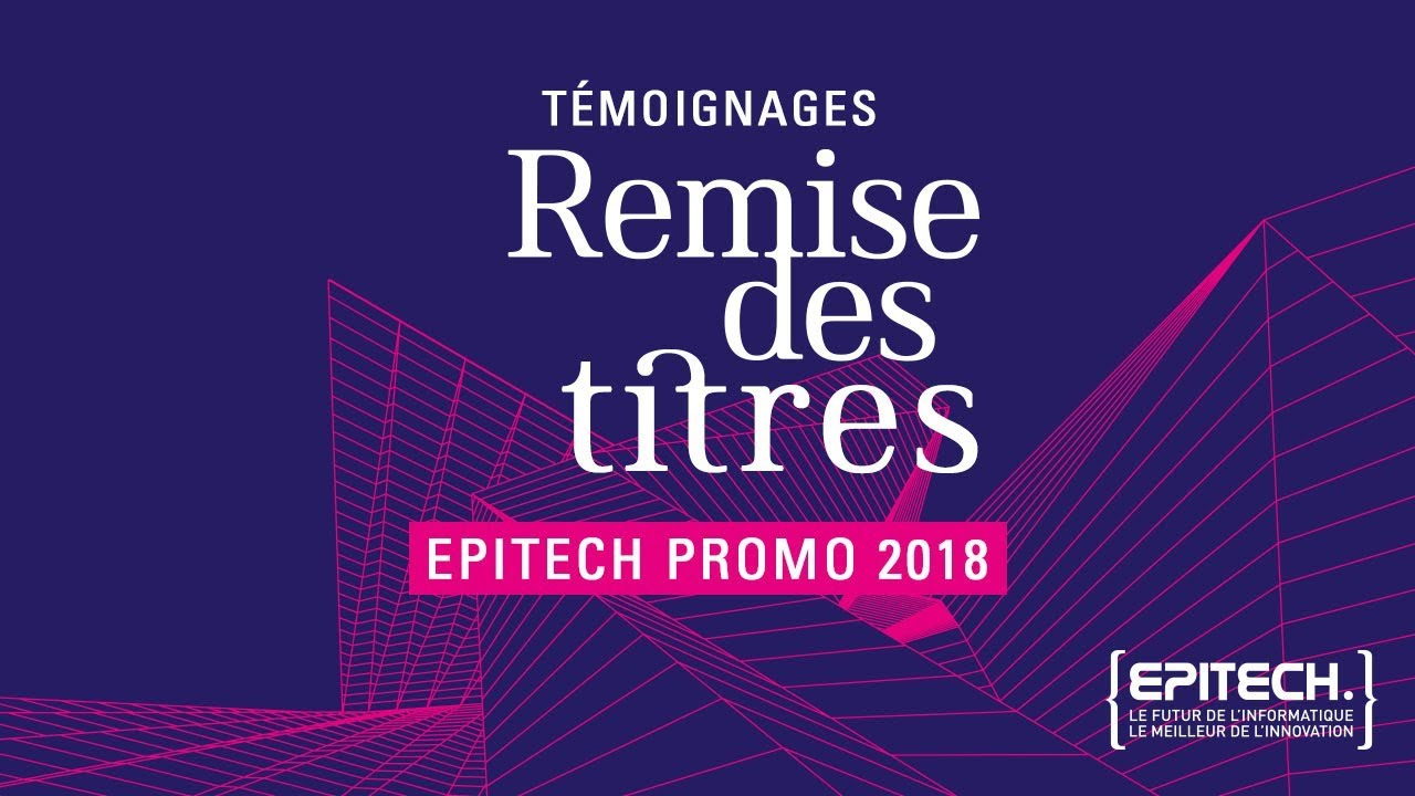 Remise Des Titres Epitech 2019